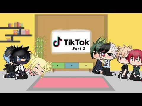 Bnha React To Tiktok Part 2 Gacha Life Voice Reveal I Love You All The Voice Life