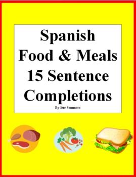 Spanish food and meals 15 sentence completions la comida for Cuisine sentence