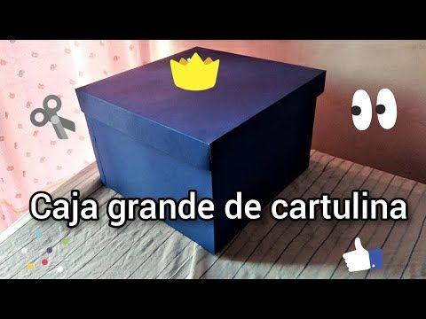 Cómo Hacer Una Caja Grande De Cartulina Diy Youtube Cómo Hacer Una Caja Como Hacer Cajas Sorpresa Hacer Cajas De Regalo