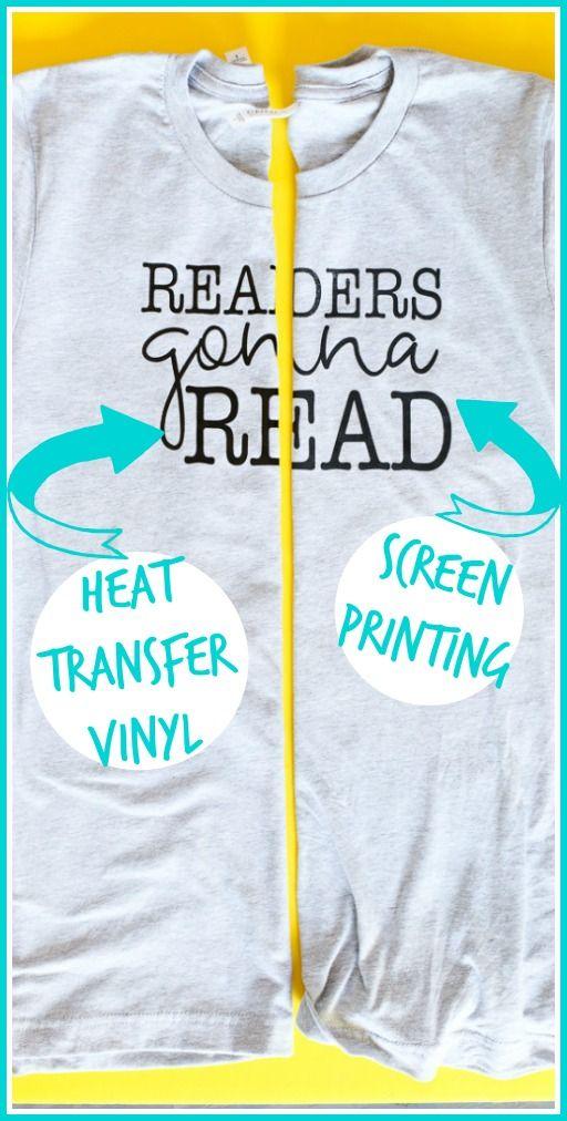 Screen Printing Vs Heat Transfer Vinyl Crafts To Make And Sell Unique Heat Transfer Vinyl Vinyl