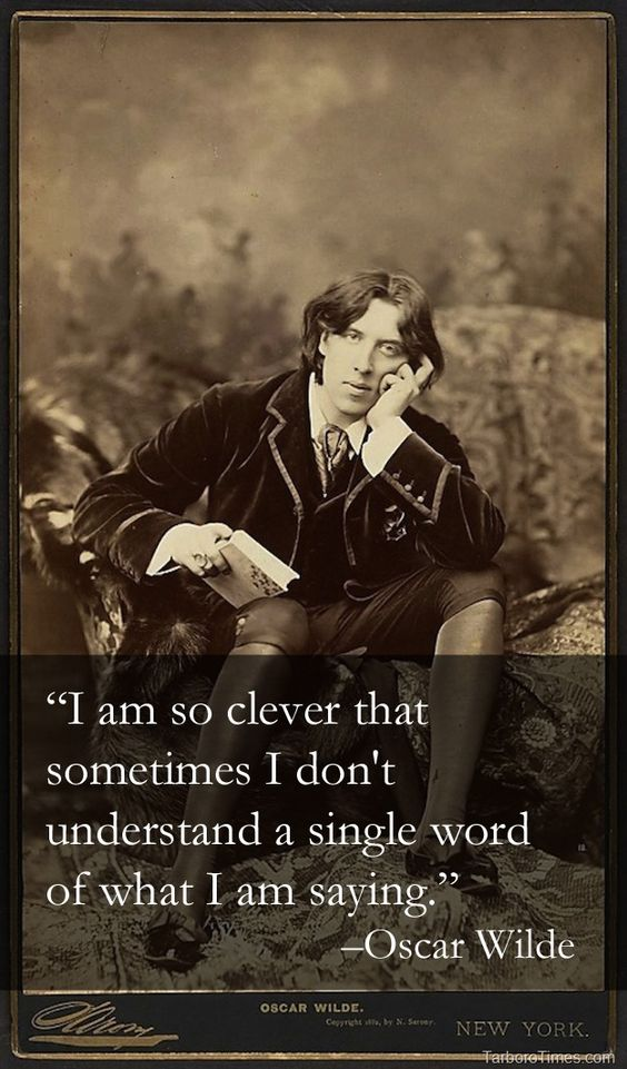 Oscar Wilde (1854 – 1900) on cleverness