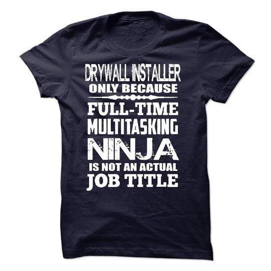 Multitasking Ninja Drywall Installer T-Shirts, Hoodies, Sweatshirts, Tee Shirts (22.99$ ==► Shopping Now!)