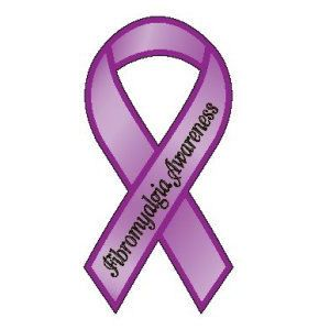 FIBROMYALGIA AWARENESS -- for those of us in a daily struggle
