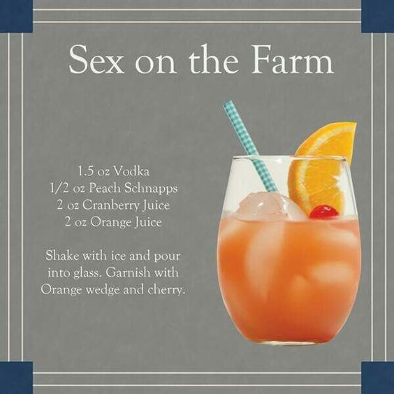Sex on the Farm drink Vodka, peach schnapps, cranberry juice and orange juice