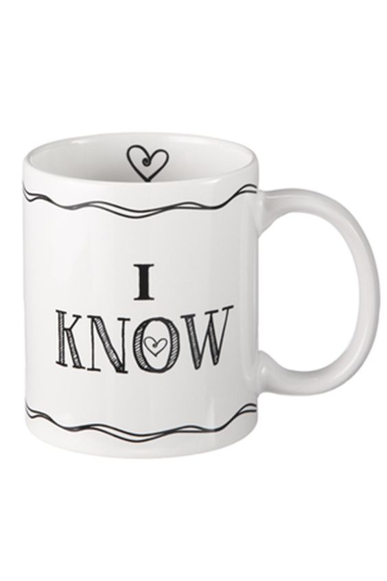 "I Know Mug.    11 oz. 4 3/4"" W. x 3 1/8"" D. x 3 3/4"" H.   I Know Mug by Ganz. Home & Gifts - Home Decor - Dining Missouri"
