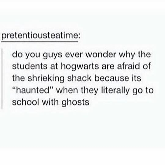 Because the ghosts in the shrieking shack are violent. But the ones in the school are harmless. Even Peeves. :)