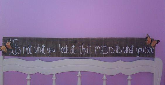 My sister Lauren's favorite quote <3