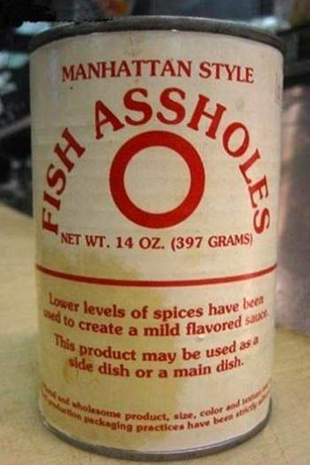 Fish Assholes (Manhattan Style) | Community Post: 30 Canned Foods You Never Knew Existed