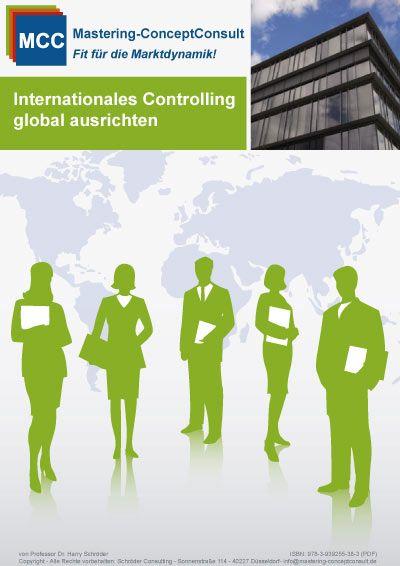 """Das MCC eBook """"Internationales Controlling"""" liefert Ihnen praxisbewährte Vorgehensweise für den erfolgreichen Aufbau und Umsetzung eines globalen Business."""