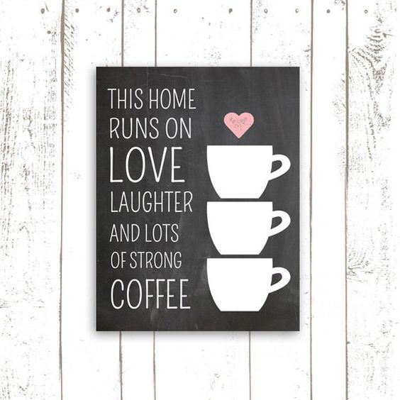 Coffee Art Print, Kitchen Decor, Printable Chalkboard Sign, This Home Runs on Coffee, Typography, INSTANT DOWNLOAD on Etsy, $5.00