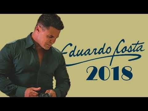Eduardo Costa So As Melhores Selecao Especial Romantica 2018