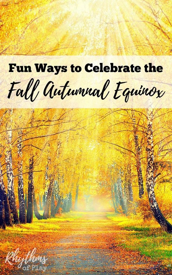 Official Beginning Of Fall: 11 Ways To Celebrate The Fall Autumnal Equinox