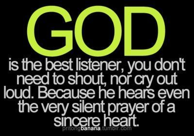 God listens