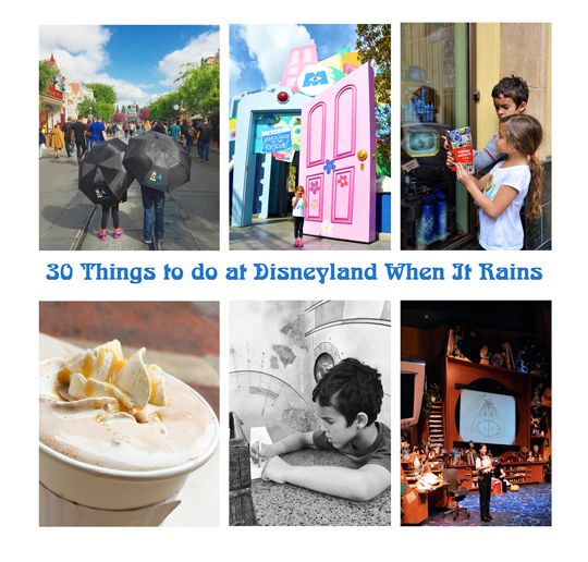 30 Things To Do At Disneyland When It Rains