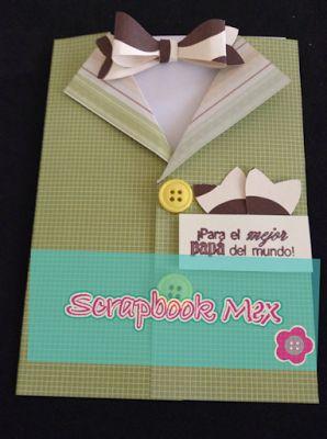 Scrapbook Mex, tarjeta para el dia del padre, father´s day card