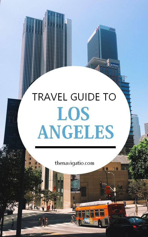 Los Angeles And Universal Studios Hollywood Travel Guide I Love California Los Angeles Travel Guide Los Angeles Los Angeles Travel