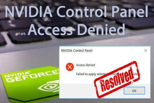 Nvidia Control Panel Access Denied In Windows 10 5 Ways To Fix