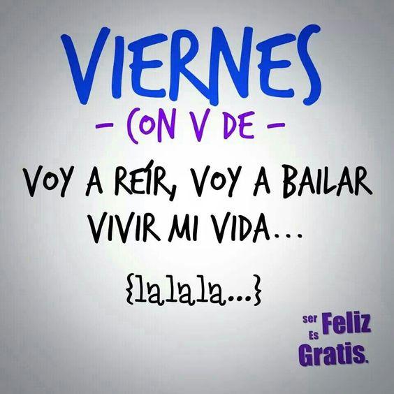 Viva el Viernes!!!