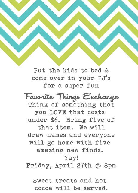 favorite things party......i want to do this!!  who wants to come??  :) @Kaleigh Johnson!!!!