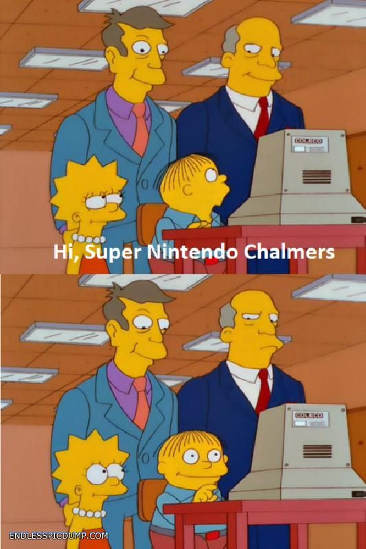 Hi Super Nintendo Chalmers ...    Ralph Wiggum is Learnding.