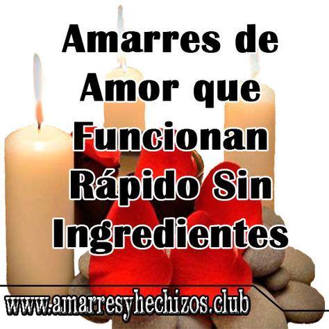 4 Amarres De Amor Sin Ingredientes Que Funcionan Rápido Oracion Para Que Regrese Oracion Para El Amor Oracion Para Amarrar