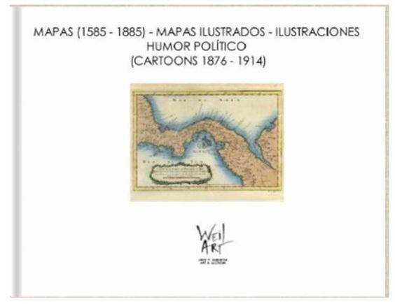 Catalogo de Mapas, ilustraciones y humor politico - Disponible en Weil Art