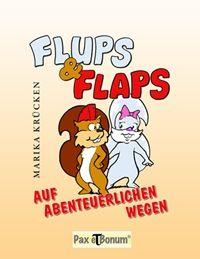 Neue Autoren - Flups & Flaps - Auf Abenteuerlichen Wegen - Taschenbuch, Marika Krücken, Köln
