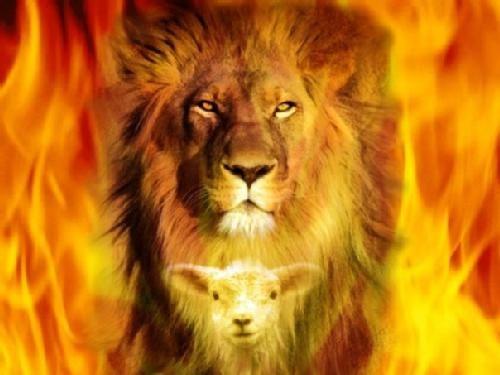Cordero y León....  Jesucristo. No temo al diablo cuando me ataca con toda su furia, no podrá destruirme pues JHV es muro de fuego en rededor de mi.  Si temo a JHV cuando se enoja, es peor que el diablo cuando se enoja.