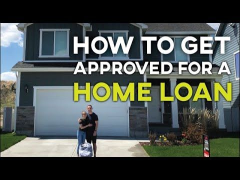 How Can I Get Approved For A Home Loan Refinance Loans