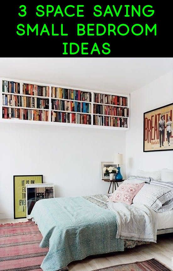 3 Space Saving Small Bedroom Ideas Diy Room Ideas Small