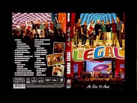 BANDA LEGAL AO VIVO 10 ANOS CD COMPLETO