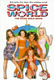 Spice girls the movie.They were so empowering.Ill always be thankful for these ladies.