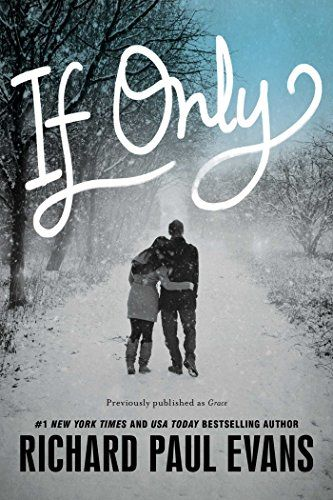 If Only by Richard Paul Evans http://www.amazon.com/dp/1481448536/ref=cm_sw_r_pi_dp_4ISEwb03XE3JC
