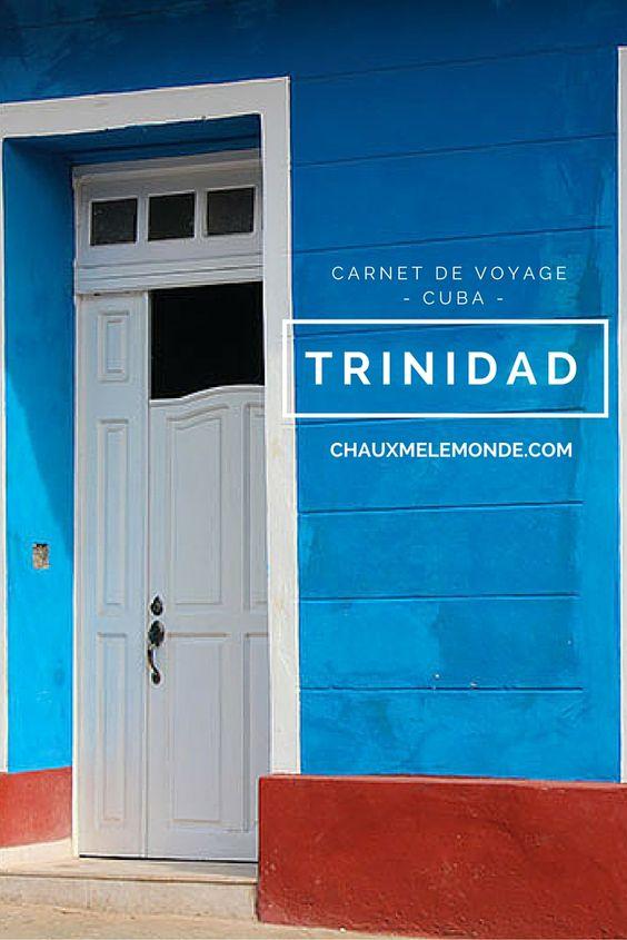 Voyage à Cuba, visite de la ville coloniale de Trinidad.