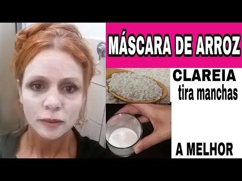 Mascara De Arroz Com 2 Ingredientes Youtube Mascara De Arroz