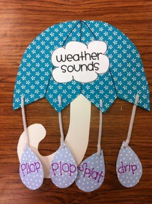 I think this little umbrella with the sounds of weather is very cute and functional.  This teachers website also has an array of science ideas.: