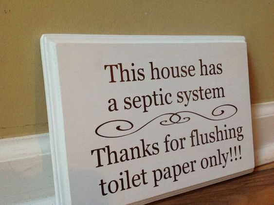 Pinterest the world s catalog of ideas - Bathroom signs for septic systems ...
