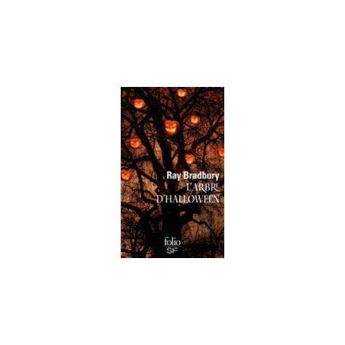 Livre :Ray  Bradbury  - L'arbre D'halloween - 9782070458806 - http://www.librairiescientia.eu/
