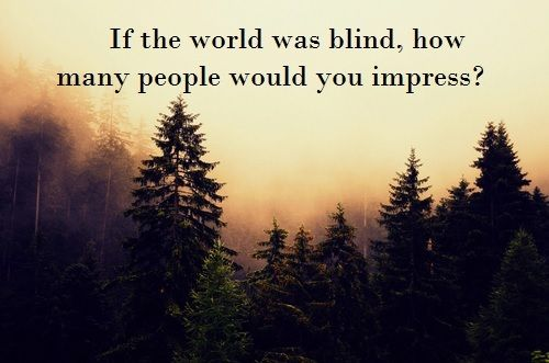 if the world went blind