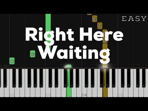 Right Here Waiting Richard Marx Easy Piano Tutorial Youtube