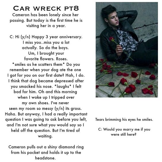 Cameron dallas imagine pt 8. I read whole eight parts and i broke down in tears. (I also pinned all of them) -Lana