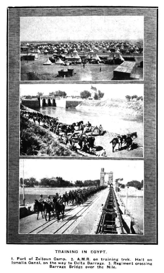 Training In Egypt. 1. Part of Zeitoun Camp. 2. A.M.R. on training trek. Halt on Ismalia Canal, on the way to Delta Barrage. 3. Regiment crossing Barrage Bridge over the Nile.