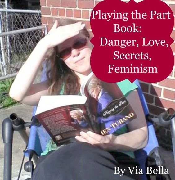 Playing the Part Book- Danger, Love, Secrets, Feminism, Book Review, Jen Turano, Via Bella's Top Reads, Play the Part Book, Bethany House Publishing, Historical Fiction