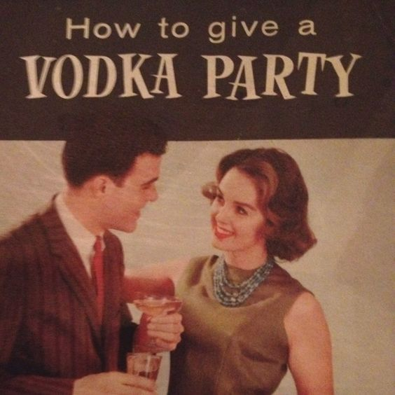 How To Give a VODKA PARTY!