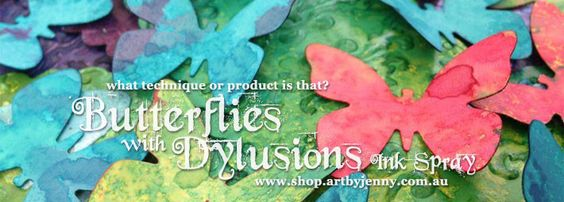 Gorgeous butterflies created with a punch (or you could use any other shape) and sprayed with Dylusions in a variety of colours - calypso, martini and cherry red.