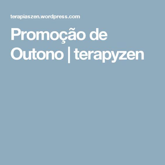 Promoção de Outono | terapyzen