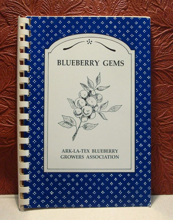 Blueberry Gems Ark-La-Tex Blueberry Growers Assoc. Cookbook Paperback 1992