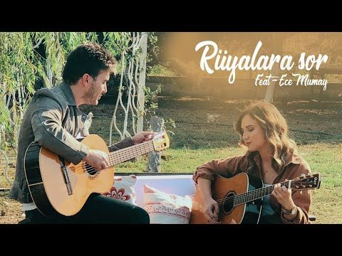 Ruyalara Sor Akustik Cover Mustafa Ceceli Ece Mumay Youtube Muzik Sarkilar Muzik Videolari