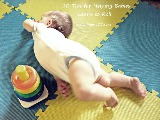 10 tips for helping babies learn to roll. #babies #childdevelopment