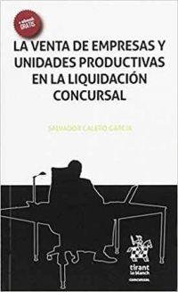 La venta de empresas y unidades productivas en la liquidación concursal